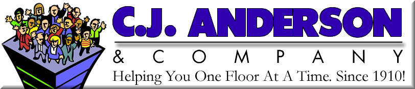 Visit C.J. Anderson - 'Helping you one floor at a time since 1910!'